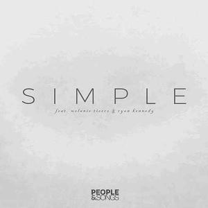 Simple by People & Songs, Melanie Tierce, Ryan Kennedy Chords and Sheet Music