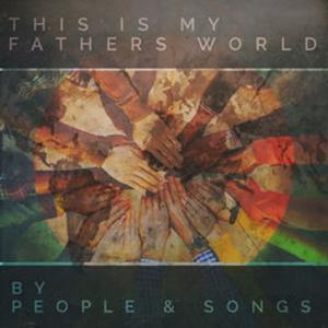 This Is My Father's World by People & Songs Chords and Sheet Music