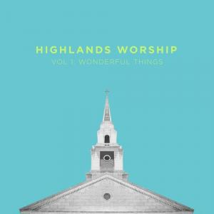 Kingdom by Highlands Worship Chords and Sheet Music
