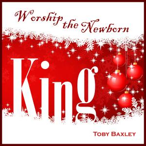 Glory To The King by Toby Baxley Chords and Sheet Music
