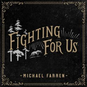 Fighting For Us by Michael Farren Chords and Sheet Music