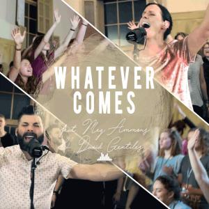Whatever Comes by People & Songs Chords and Sheet Music