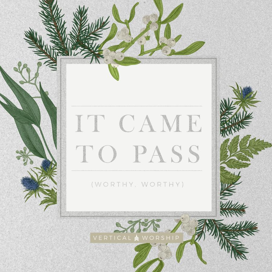It Came To Pass (Worthy Worthy) - Single