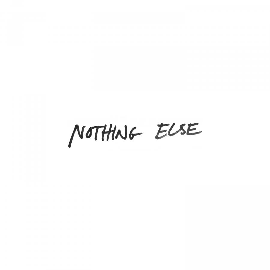 Nothing Else - Single