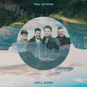 Well Done - The Afters Sheet Music | PraiseCharts