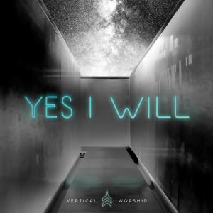 Yes I Will (Studio Version)