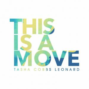This Is A Move by Tasha Cobbs Chords and Sheet Music