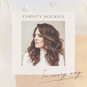 In Every Way by Christy Nockels Chords and Sheet Music
