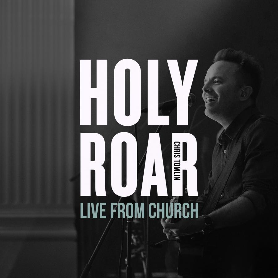 Holy Roar: Live From Church