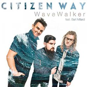 Wave Walker by Citizen Way Chords and Sheet Music