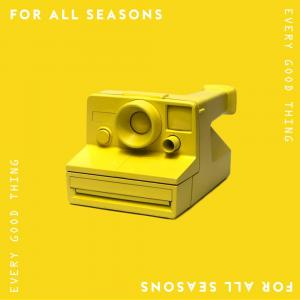 Every Good Thing by For All Seasons Chords and Sheet Music