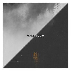 Make Room - Single