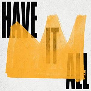 Have It All by Elevation Youth Chords and Sheet Music