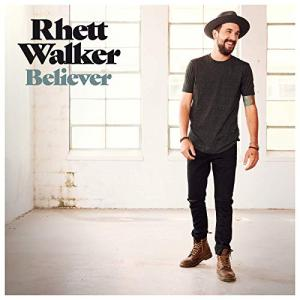 Believer by Rhett Walker Band Chords and Sheet Music