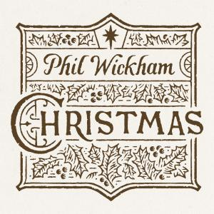 We Wish You (A Merry Peaceful Wonderful Christmas) by Phil Wickham Chords and Sheet Music