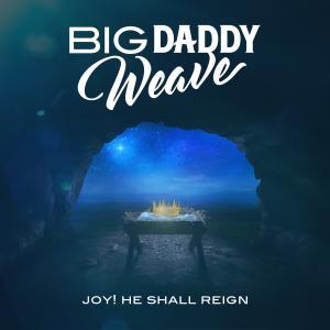 Joy (He Shall Reign) - Single