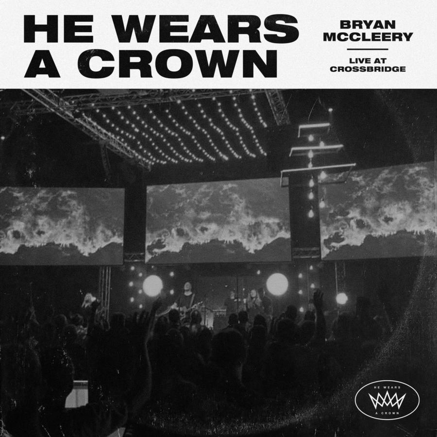 He Wears A Crown