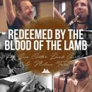Redeemed By The Blood Of The Lamb