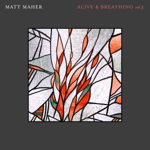 Alive & Breathing Vol 3