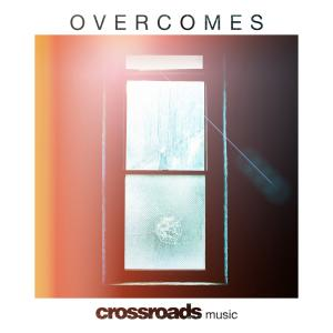 Overcomes by Crossroads Music Chords and Sheet Music