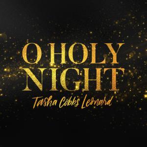 O Holy Night by Tasha Cobbs Chords and Sheet Music