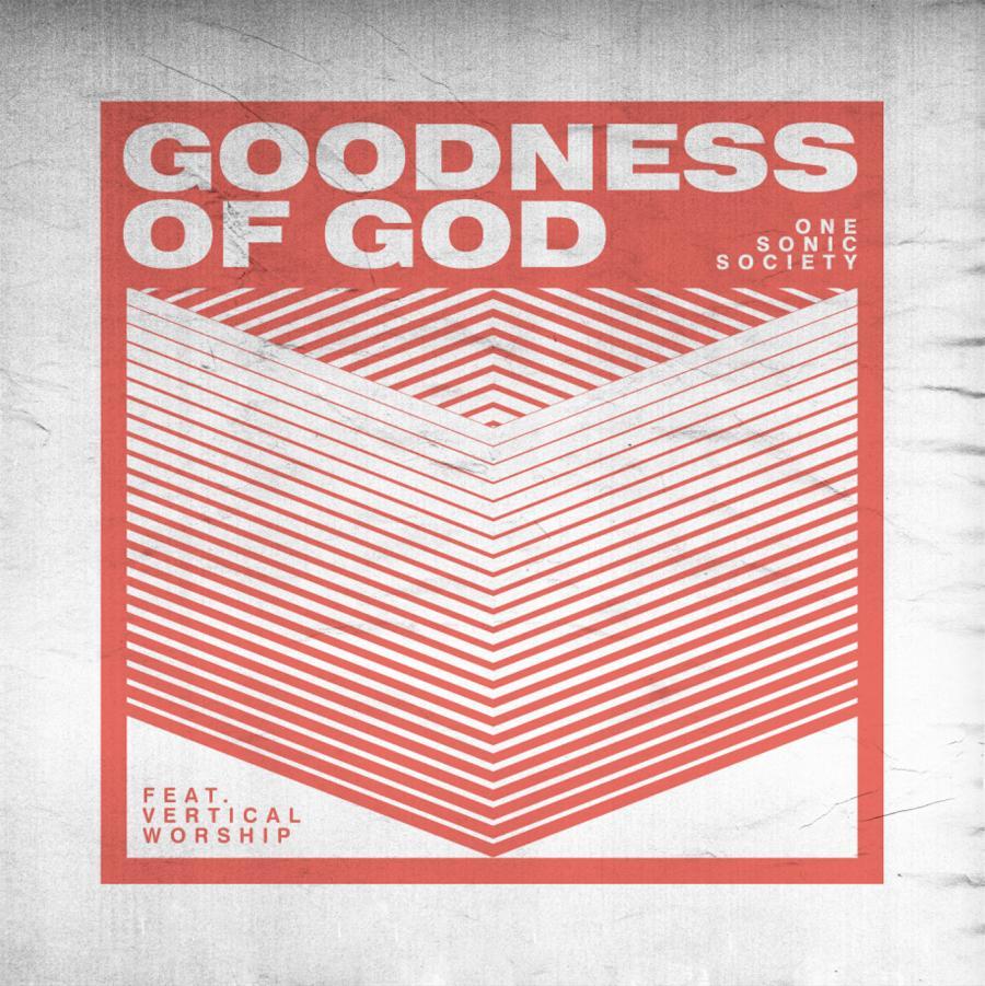 Goodness Of God - Single