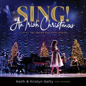 Sing! An Irish Christmas - Live At The Grand Ole Opry House