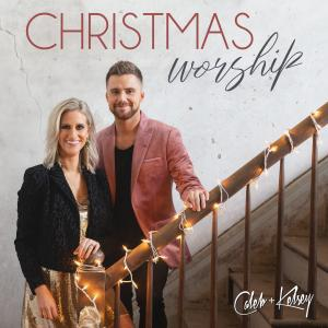 Joy To The World (The Savior Is Here)  by Caleb & Kelsey Chords and Sheet Music