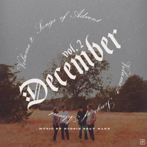 December Vol. 2: Songs of Advent
