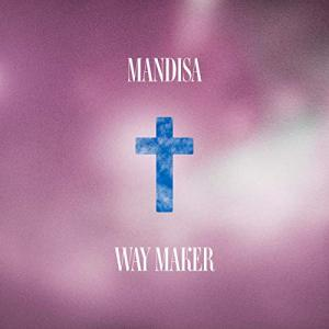 Way Maker by Mandisa Chords and Sheet Music