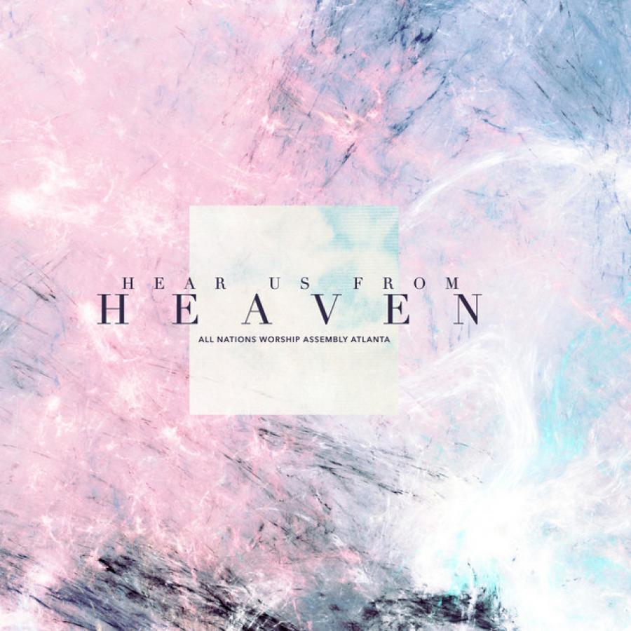 Hear Us From Heaven