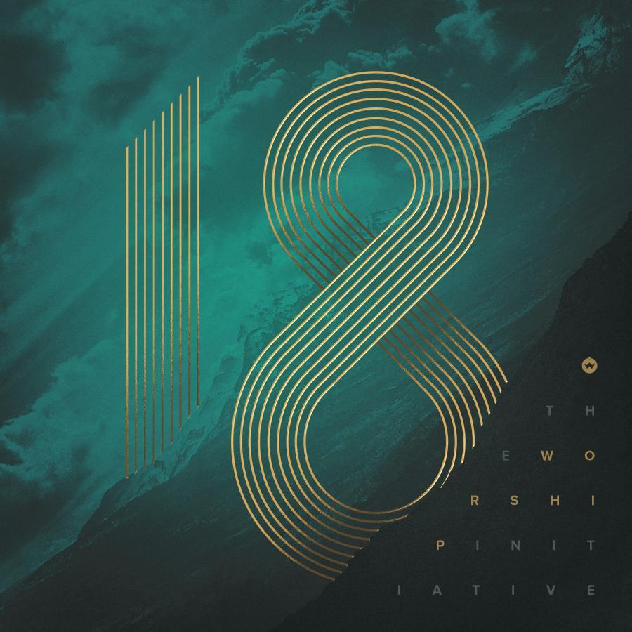The Worship Initiative Volume 18