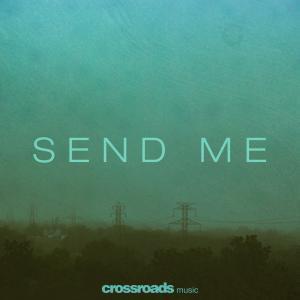 Send Me - Single