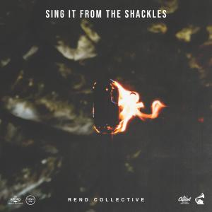 Sing It From The Shackles by Rend Collective Chords and Sheet Music