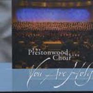 You Are Holy - Prestonwood Choir