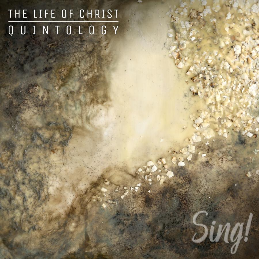 Resurrection - Sing! The Life Of Christ Quintology