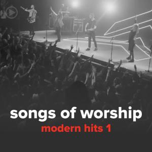Modern Hits 1 (24 Songs) by Songs Of Worship Chords and Sheet Music