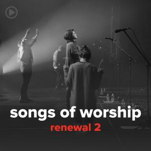 Renewal 2 (24 Songs) by Songs Of Worship Chords and Sheet Music