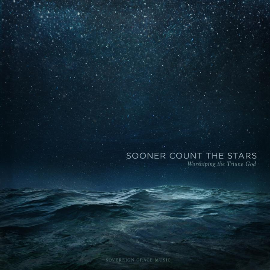 Sooner Count The Stars: Worshipping The Triune God