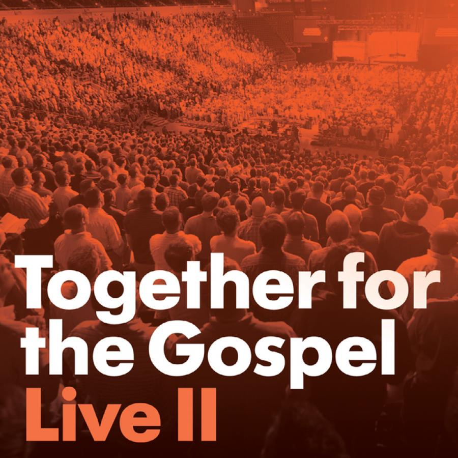 Together For The Gospel Live II