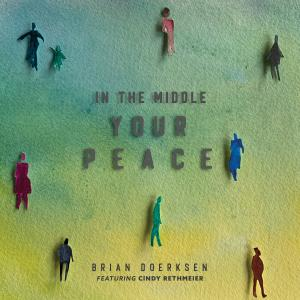 In The Middle (Your Peace) - Single