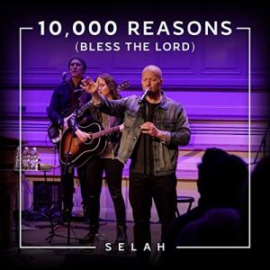 10000 Reasons (Bless The Lord) - Single