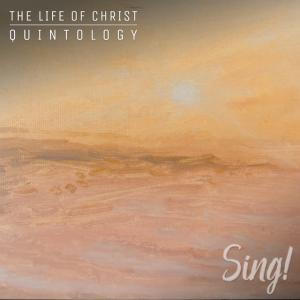 The Life Of Christ Quintology: Forever Jesus
