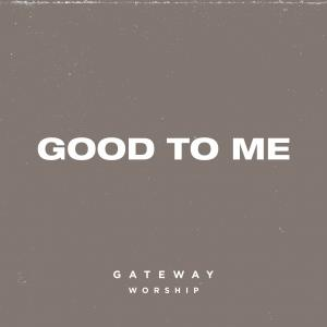 Good To Me - Single