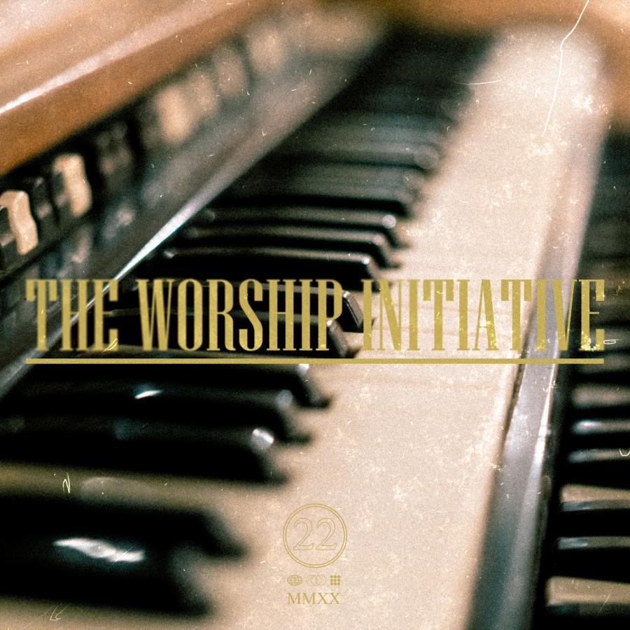 The Worship Initiative Volume 22