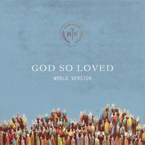 God So Loved (World Edition)
