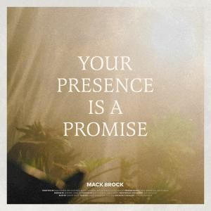 Your Presence Is A Promise - Single