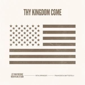 Thy Kingdom Come - Single