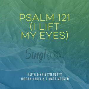 Psalm 121 (I Lift My Eyes)