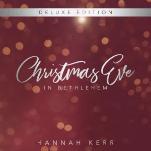 Christmas Eve In Bethlehem (Deluxe Edition)